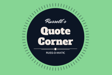 Russ-o-matic Quote Corner 3